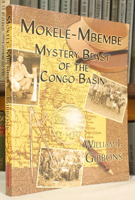 Mokele-Mbembe, Mystery Beast of the Congo Basin : William J